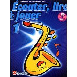 """Saxophone Learning Book """"Écouter, Lire et Jouer"""" (Alto, Baritone) - De Haske, Volume 1 + CD (French)"""