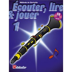 "Clarinet Learning Book ""Écouter, Lire et Jouer"" - De Haske, Volume 1 + CD (French)"