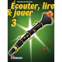 "Clarinet Learning Book ""Écouter, Lire et Jouer"" - De Haske, Volume 3 + CD (French)"