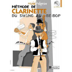 "Clarinet Learning Book ""Du Swing Au Be-Bop"" - Pellegrino + CD (French)"