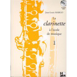 "Clarinet Learning Book ""La Clarinette à L'école de Musique"" - J.L. Margo, Volume 1 + CD (French)"